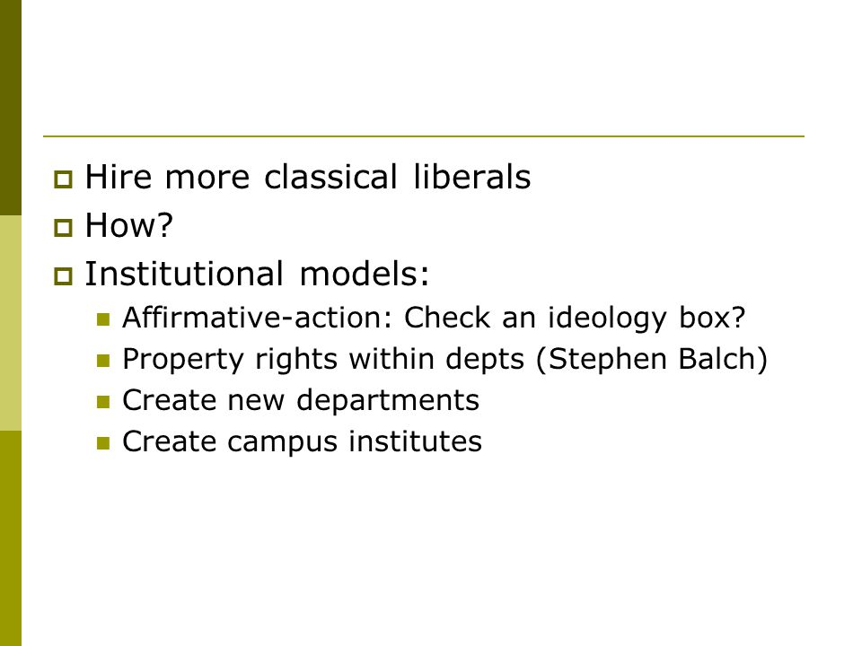  Hire more classical liberals  How.