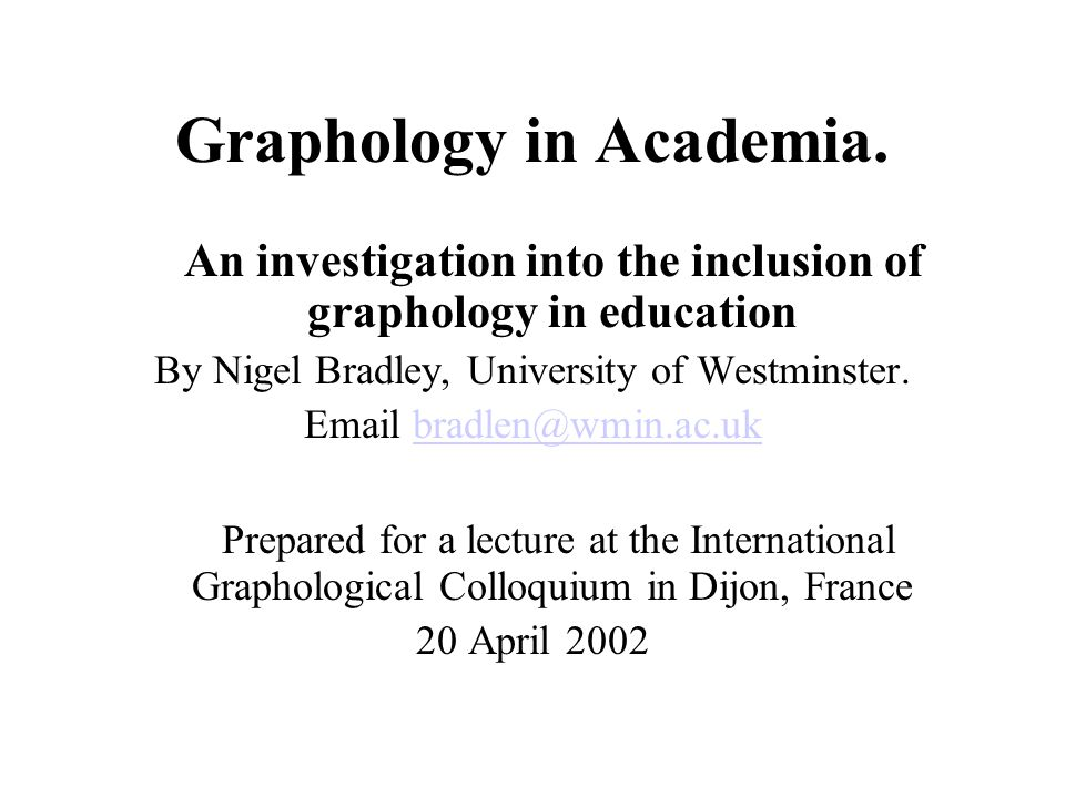 Graphology in Academia.