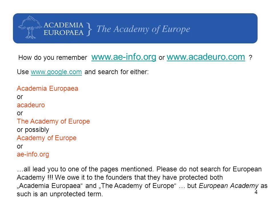 4 How do you remember www.ae-info.org or www.acadeuro.com .