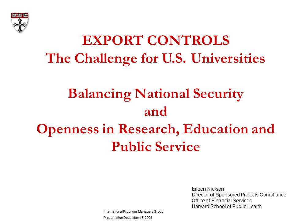 EXPORT CONTROLS The Challenge for U.S.