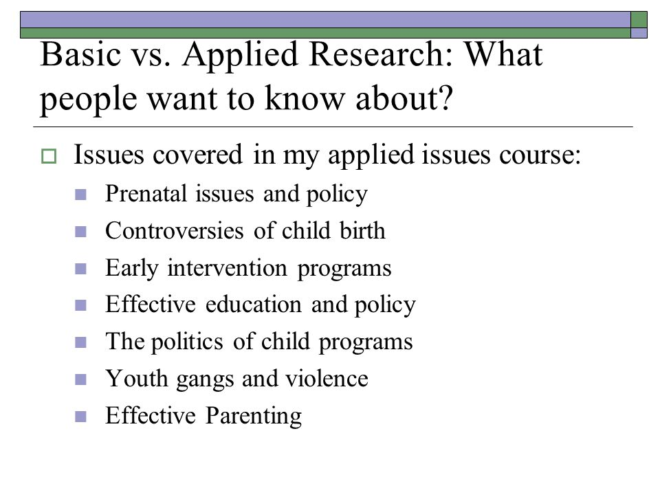 Basic vs. Applied Research: What people want to know about.