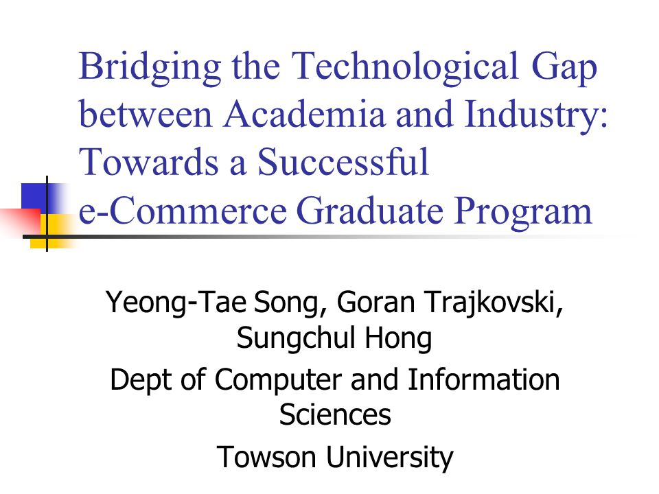 Motivation Implementing e-Commerce track Resolving a gap between industry and academia in e-Commerce Versatile nature of, so called, current technology Need flexible courses for current technology