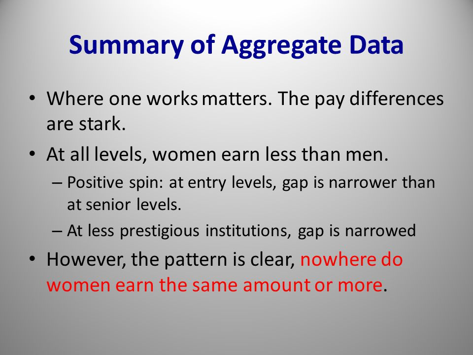 Summary of Aggregate Data Where one works matters.