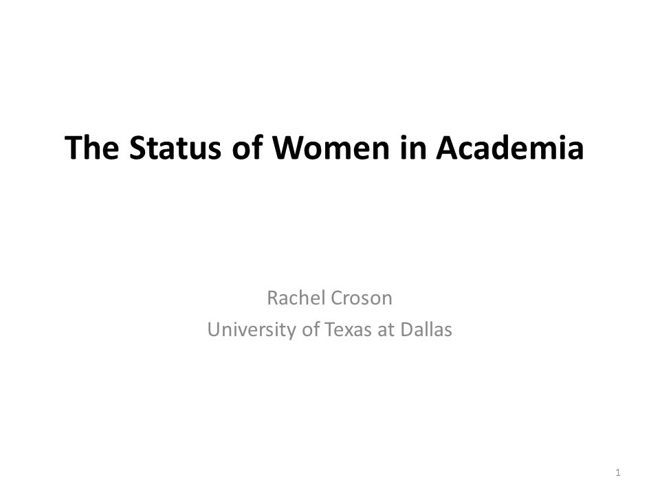 Conclusion and Summary Gender equity is important (instrumental and ontological) Some improvements in academia, but still a long way to go – Hiring, promotion, salary differentials – Field-specific (need individualized solutions) Possible reasons: subtle bias Solutions ??.
