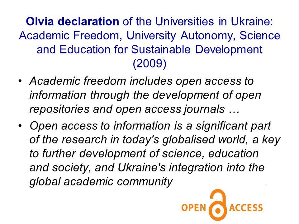 Olvia declaration of the Universities in Ukraine: Academic Freedom, University Autonomy, Science and Education for Sustainable Development (2009) Acad