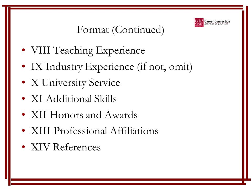 Vitas ~ Teaching Emphasis Same Format But will need to play around and switch order of sessions I Identifying Information II Education III Teaching Experience IV Teaching Awards V Conferences and Presentations VI Research Experience
