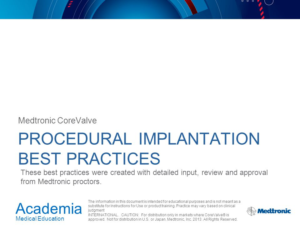 Academia Medical Education The information in this document is intended for educational purposes and is not meant as a substitute for Instructions for