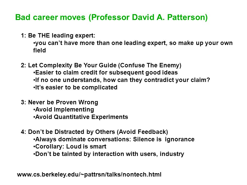 Bad career moves (Professor David A.