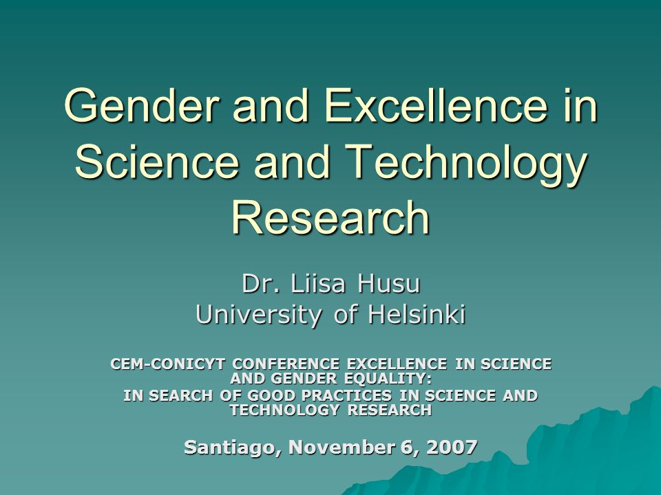 * Husu 2007  European Commission ETAN report on promoting gender equality in science (2000): Gate-keepers of research funding in Europe consist to a large extent of middle-age male academics Gate-keepers of research funding in Europe consist to a large extent of middle-age male academics