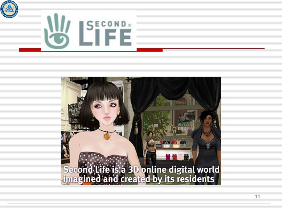 11 Second Life