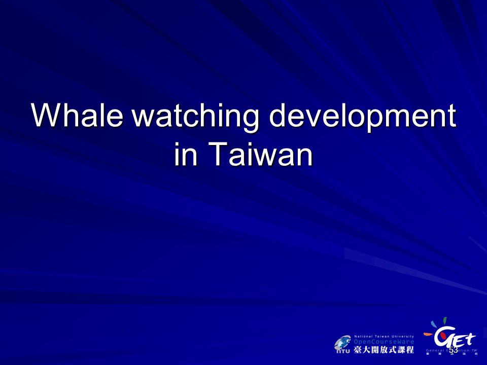 Whale watching development in Taiwan 53