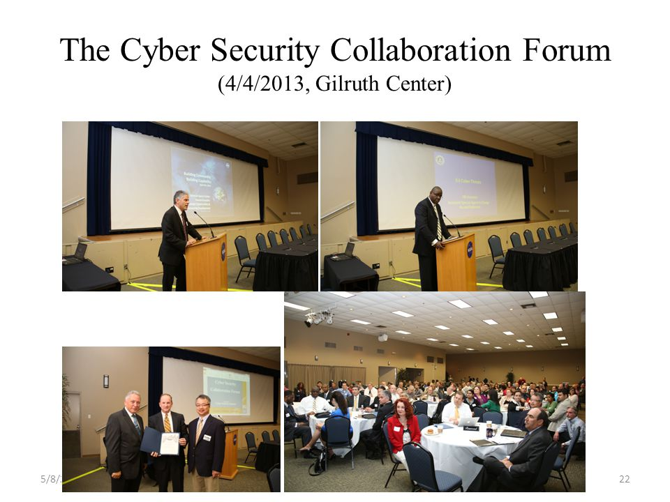 The Cyber Security Collaboration Forum (4/4/2013, Gilruth Center) 5/8/2013UHCL-CSI22