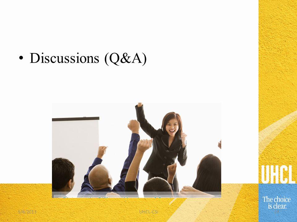Discussions (Q&A) 5/8/201328UHCL-CSI