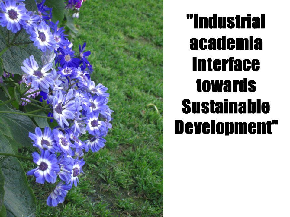 Industrial academia interface towards Sustainable Development