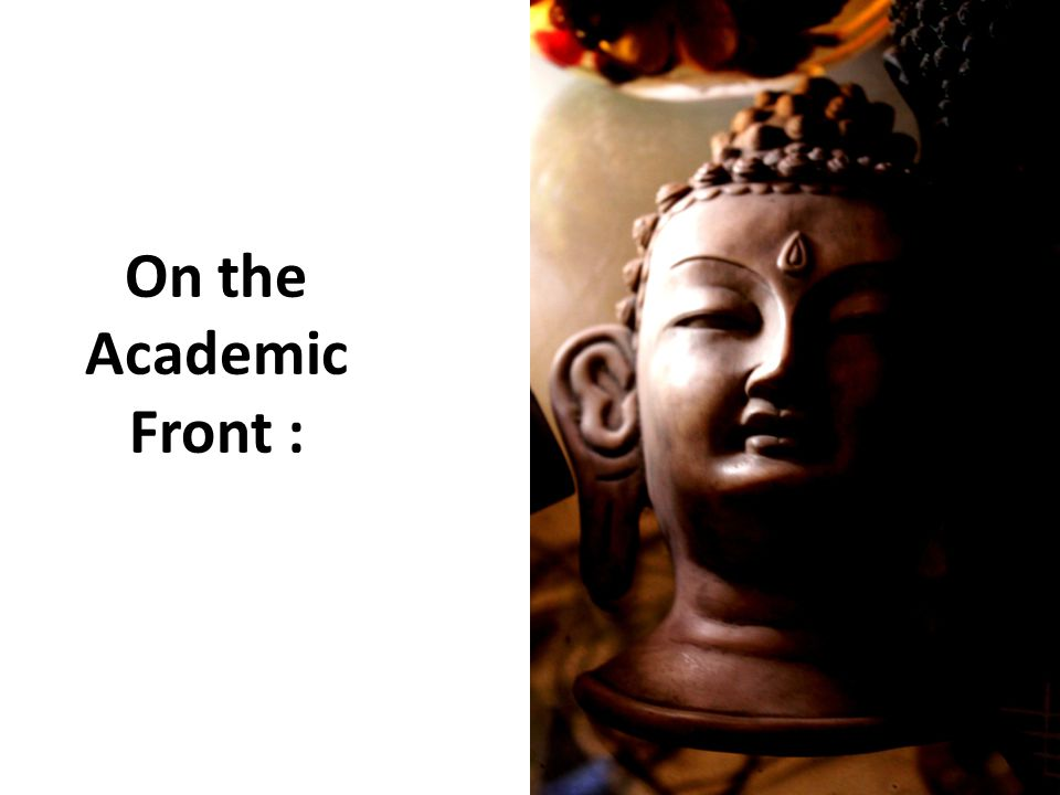 On the Academic Front :