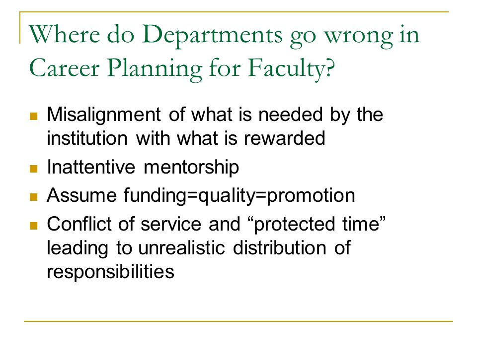 Where do Departments go wrong in Career Planning for Faculty.