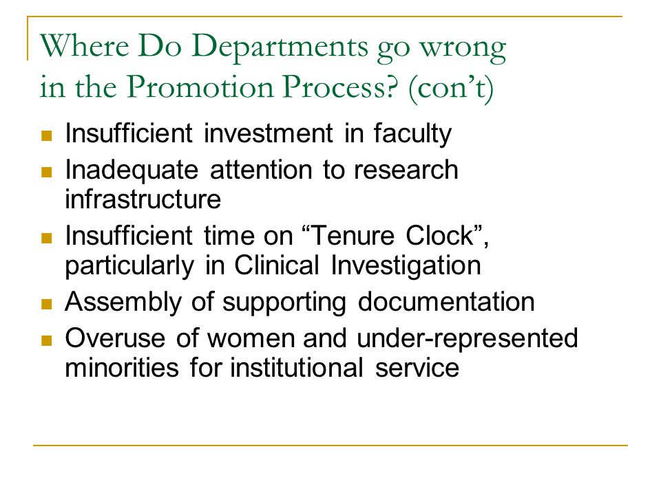 Where Do Departments go wrong in the Promotion Process.