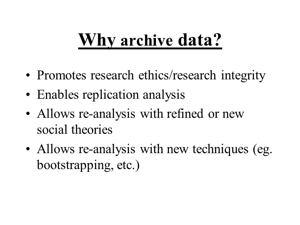 Why archive data.
