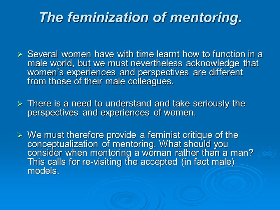 The feminization of mentoring.