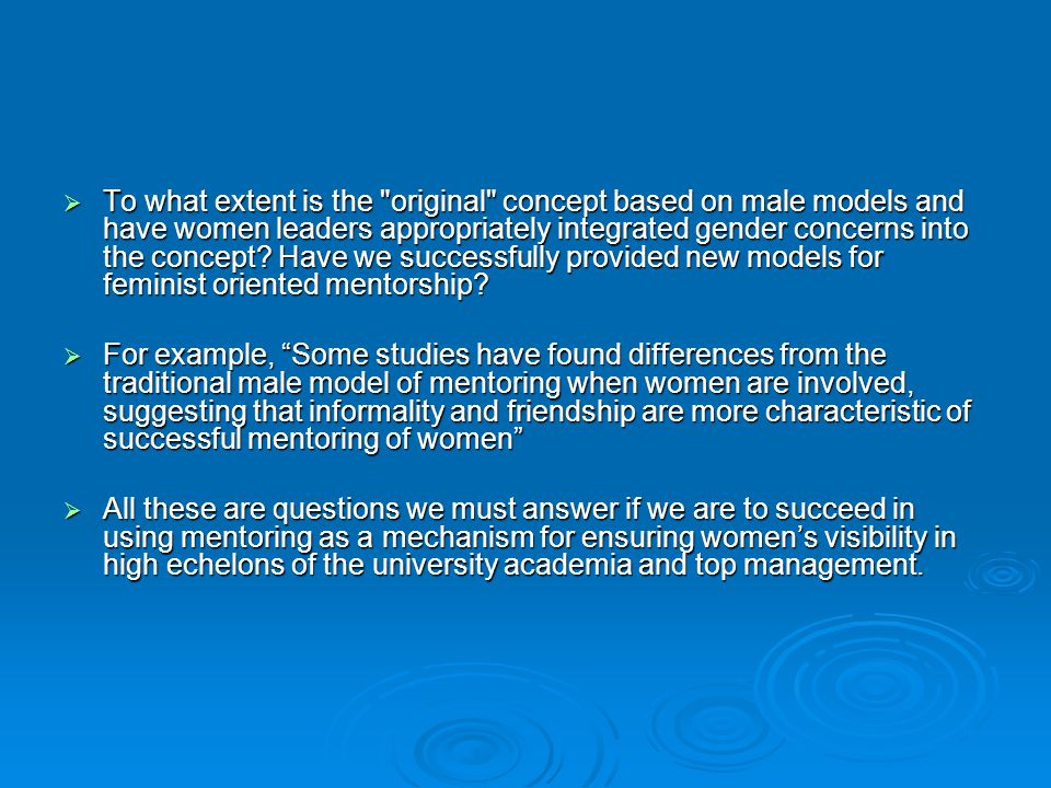  To what extent is the original concept based on male models and have women leaders appropriately integrated gender concerns into the concept.