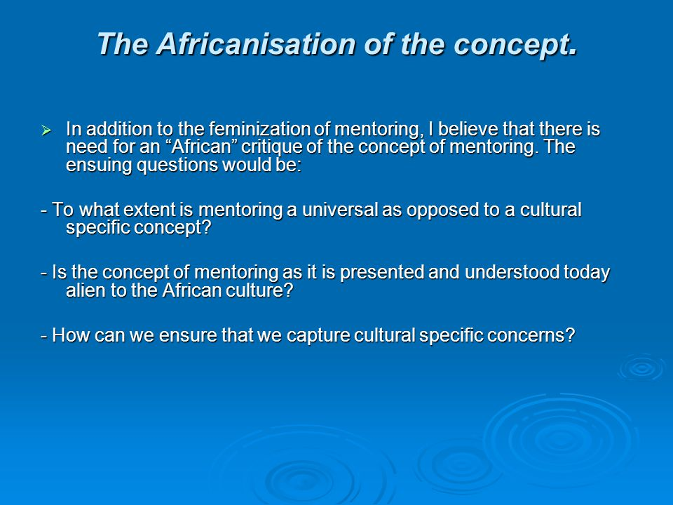 The Africanisation of the concept.