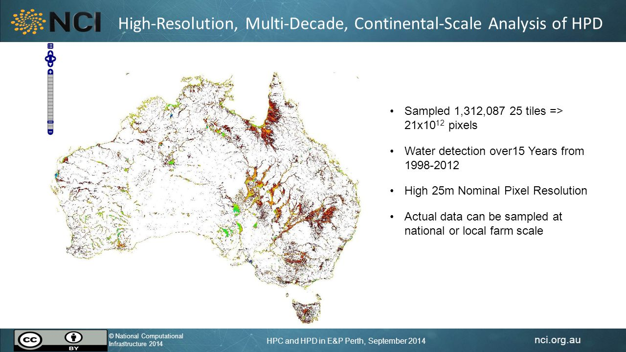 nci.org.au © National Computational Infrastructure 2014 HPC and HPD in E&P Perth, September 2014 © National Computational Infrastructure 2014 Can we created an equivalent HPD array of seismic reflection data.
