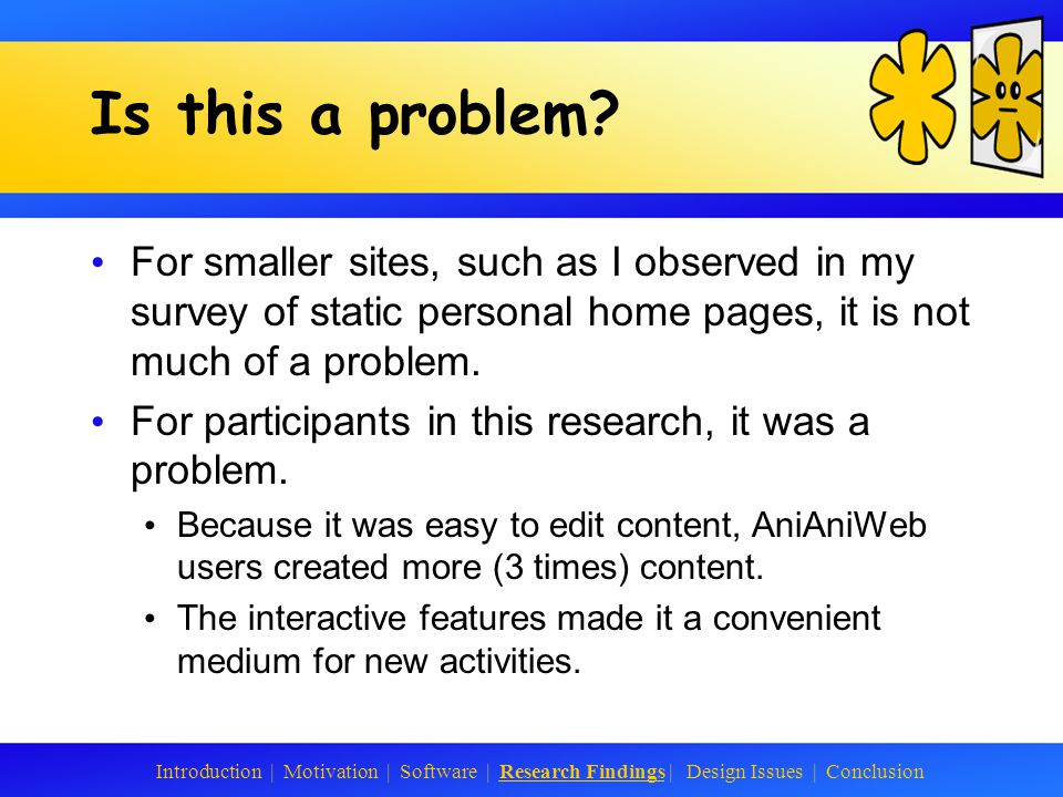 The Multiple Audience Problem A personal home page on the Web is open to anyone.