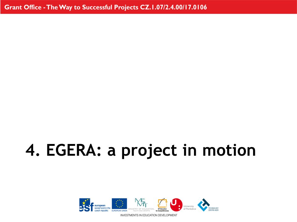 4. EGERA: a project in motion