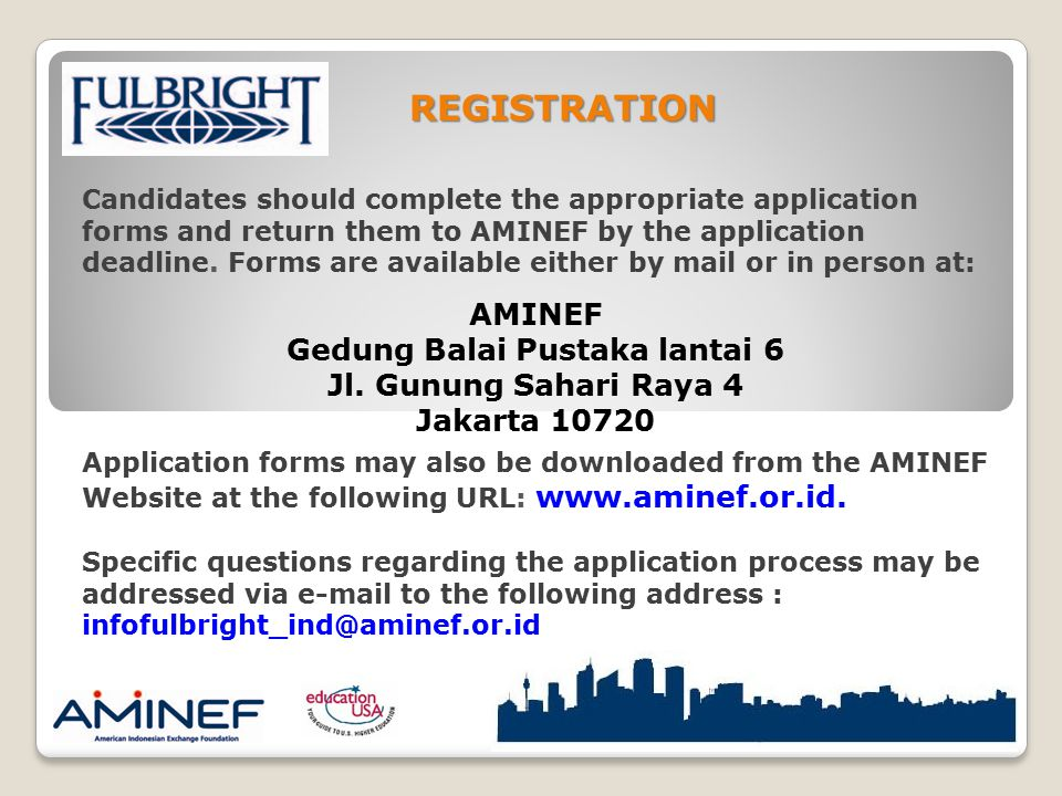 Candidates should complete the appropriate application forms and return them to AMINEF by the application deadline. Forms are available either by mail