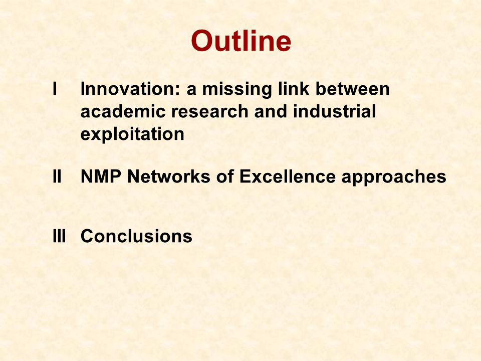 I Innovation: a missing link between academic research and industrial exploitation