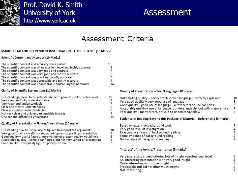 Prof. David K. Smith University of York Assessment http://www.york.ac.uk Assessment Criteria