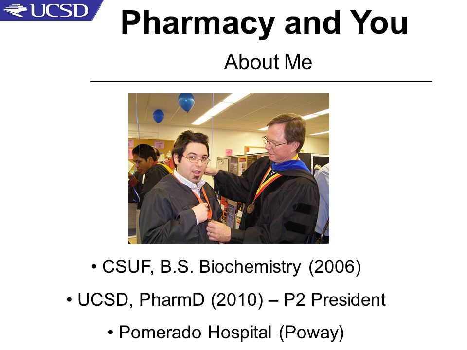 Pharmacy and You About Me CSUF, B.S.