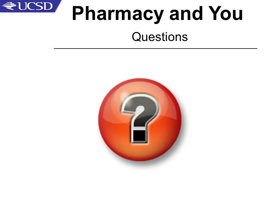 Pharmacy and You Questions _____________________________________________________