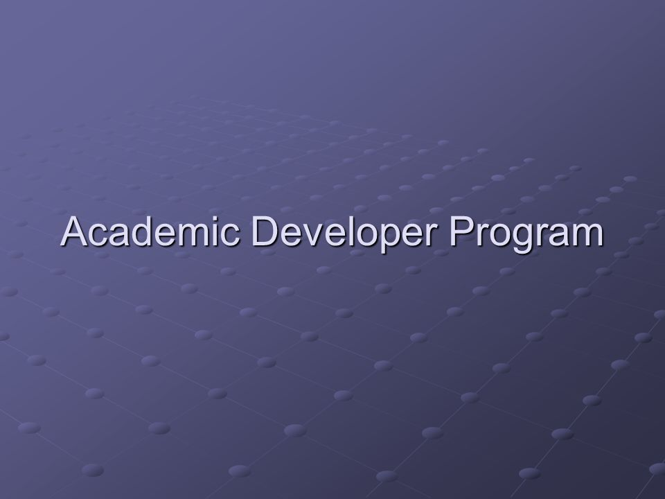 Academic Developer Program