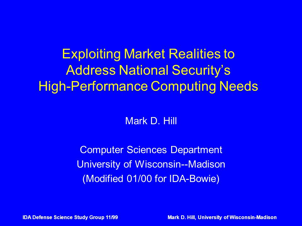 IDA Defense Science Study Group 11/99Mark D.