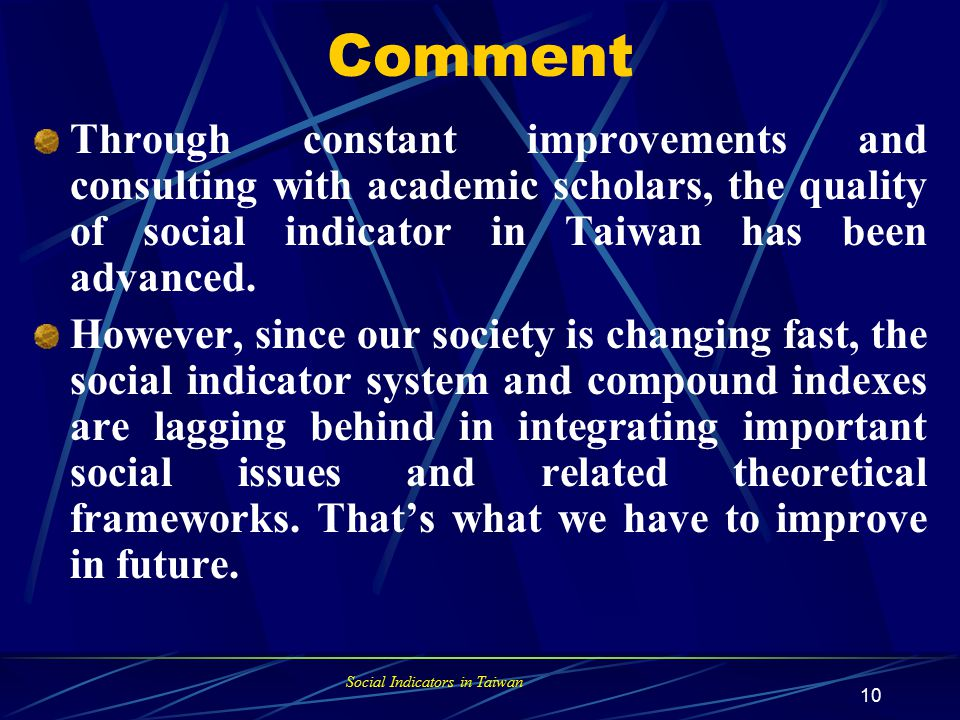 Social Indicators in Taiwan 9 Long-Term Trend