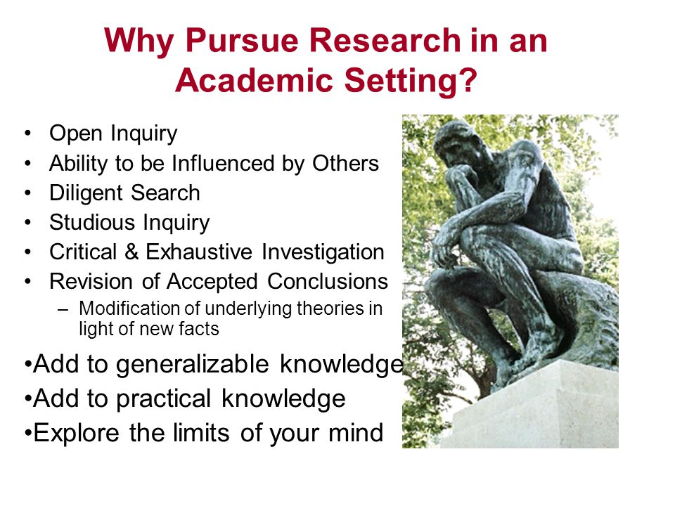 Open Inquiry Ability to be Influenced by Others Diligent Search Studious Inquiry Critical & Exhaustive Investigation Revision of Accepted Conclusions