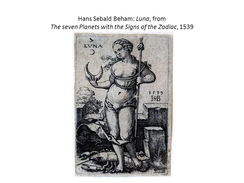 Hans Sebald Beham: Luna, from The seven Planets with the Signs of the Zodiac, 1539
