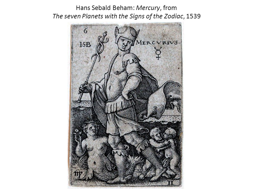 Hans Sebald Beham: Mercury, from The seven Planets with the Signs of the Zodiac, 1539