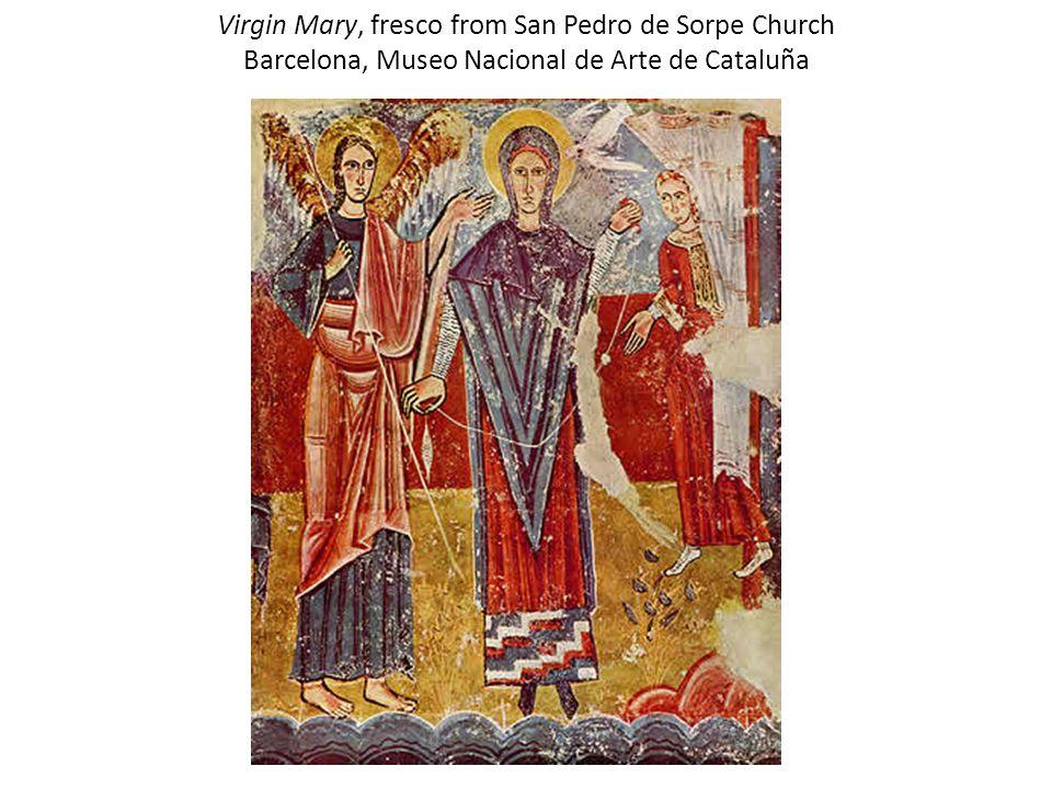 Virgin Mary, fresco from San Pedro de Sorpe Church Barcelona, Museo Nacional de Arte de Cataluña
