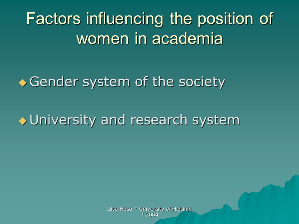 Liisa Husu * University of Helsinki * 2004 Gender system  History of women's employment and education  Women's current labour market situation in general  Child care provisions  Prevalent ideologies concerning gender equality  Gender equality legislation