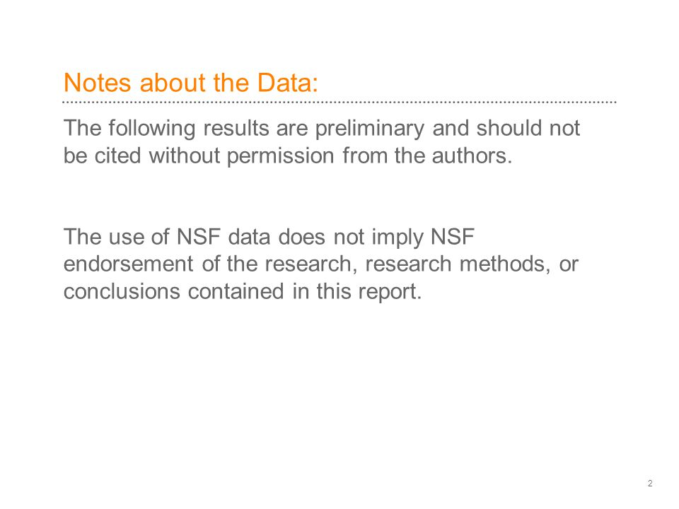 Notes about the Data: The following results are preliminary and should not be cited without permission from the authors.