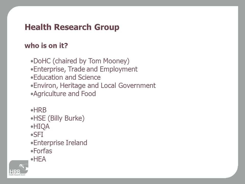 Health Research Group who is on it.