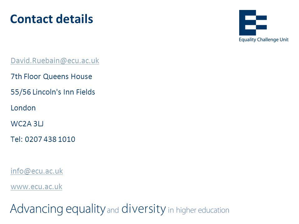 Contact details David.Ruebain@ecu.ac.uk 7th Floor Queens House 55/56 Lincoln s Inn Fields London WC2A 3LJ Tel: 0207 438 1010 info@ecu.ac.uk www.ecu.ac.uk