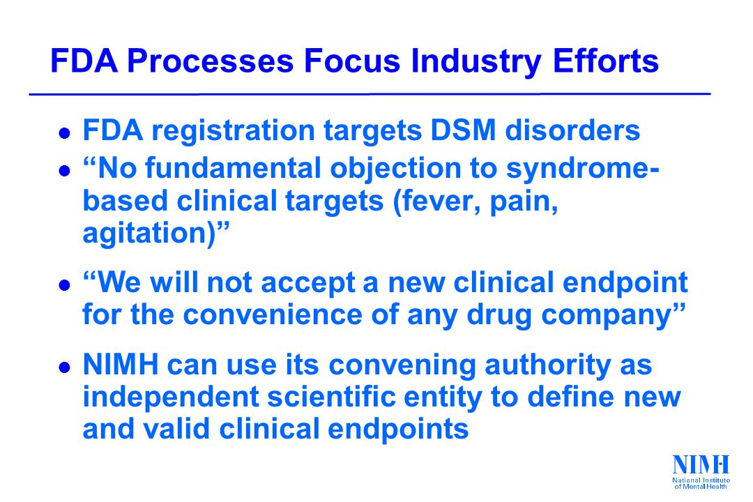 NIMH – MATRICS Goals and Products l Create Standardized Measure for use in Clinical Trials l Define Optimal Experimental Designs l Establish path to FDA Approval l Attract large pharmaceutical companies to focus efforts on this important clinical target l Success required involvement of: NIMH, FDA, pharmaceutical industry, and academia www.matrics.ucla.edu