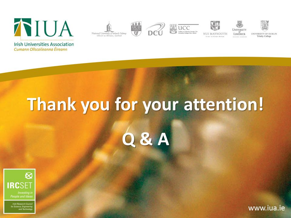Thank you for your attention! Q & A www.iua.ie