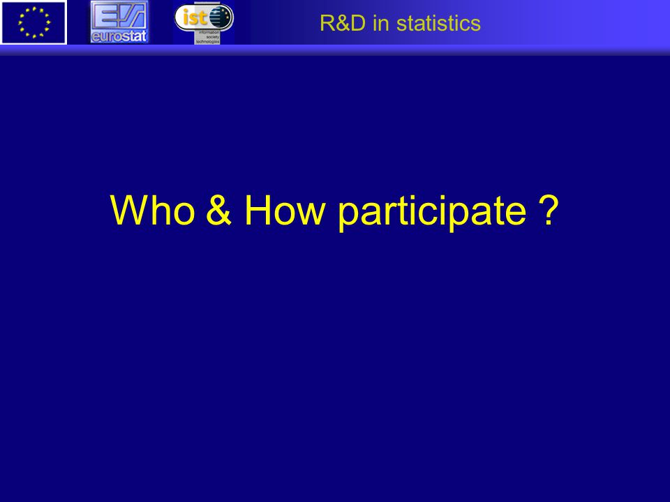 R&D in statistics Who & How participate ?