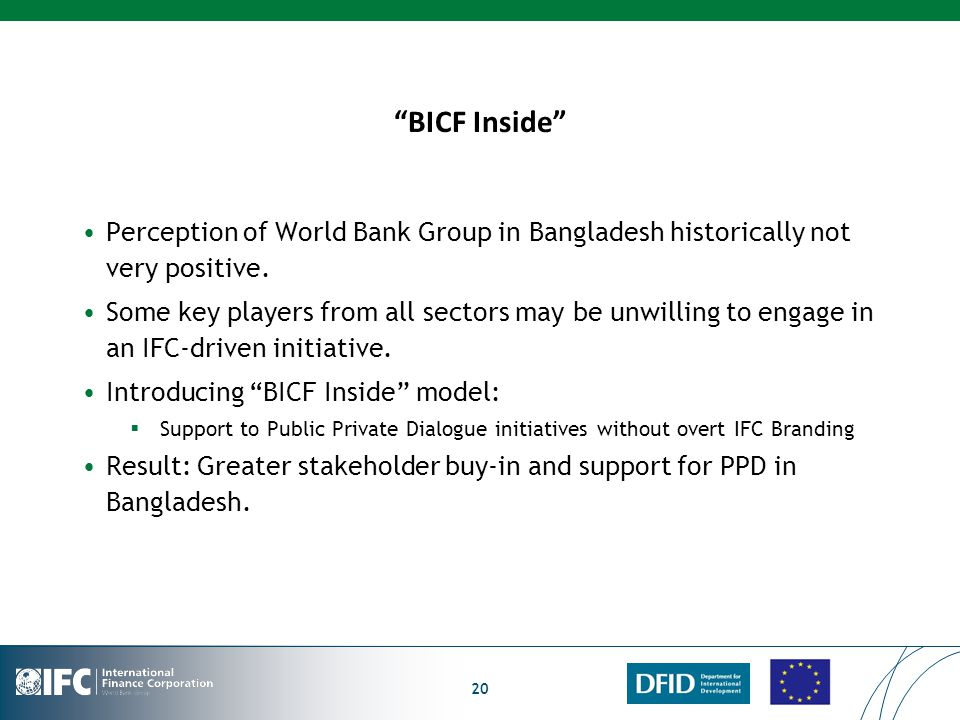 BICF Inside Perception of World Bank Group in Bangladesh historically not very positive.