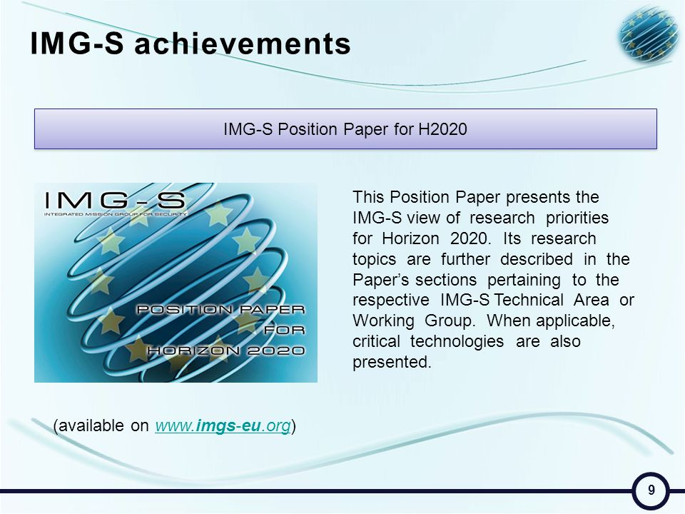 IMG-S achievements IMG-S Position Paper for H2020 This Position Paper presents the IMG-S view of research priorities for Horizon 2020.