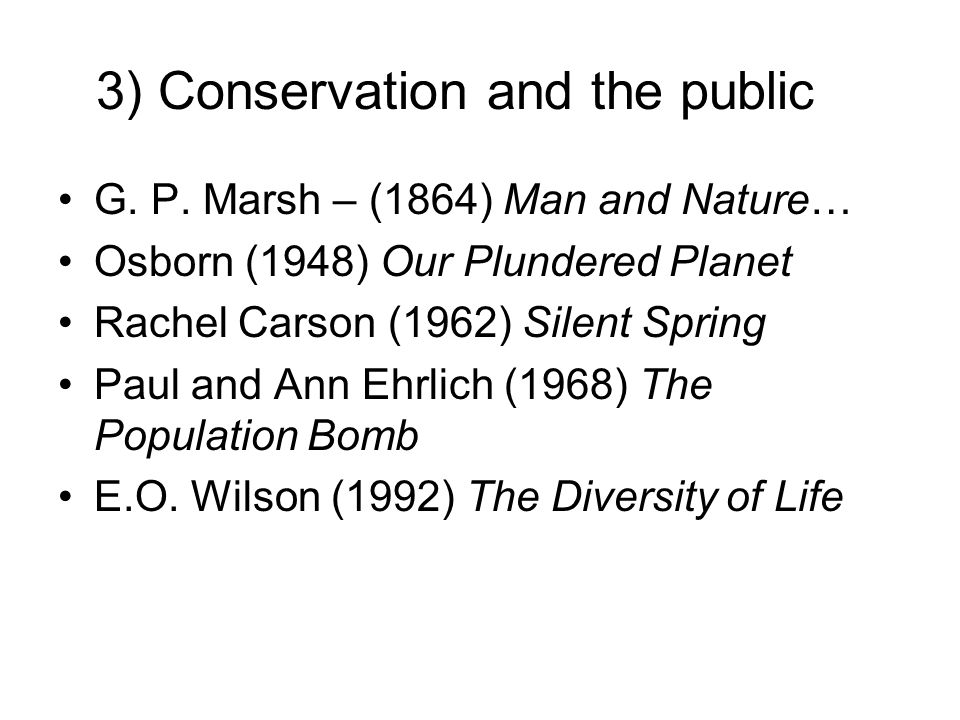 3) Conservation and the public G. P.